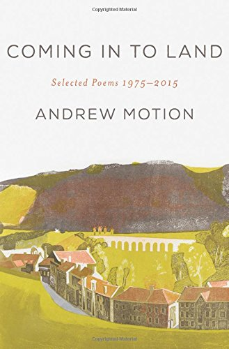 Coming in to Land: Selected Poems 1975-2015