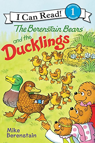 The Berenstain Bears and the Ducklings (I Can Read, Level 1)