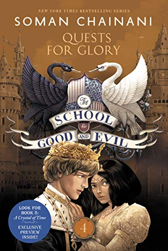 Quests for Glory (The School for Good and Evil, Bk. 4)