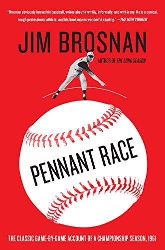 Pennant Race: The Classic Game-by-Game Account of a Championship Season, 1961