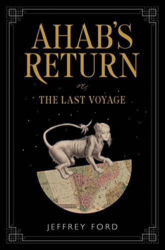 Ahab's Return or The Last Voyage