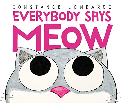 Everybody Says Meow