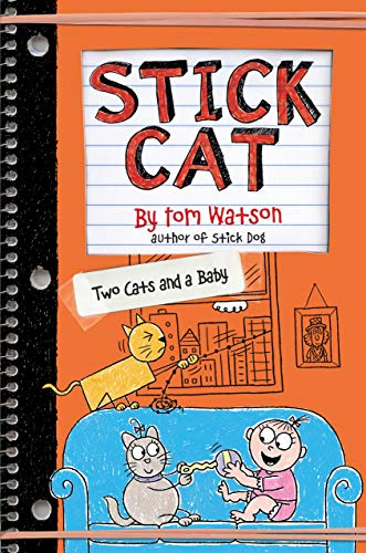 Two Cats and a Baby (Stick Cat, Bk. 4)