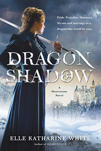 Dragonshadow (Heartstone Series, Bk. 2)