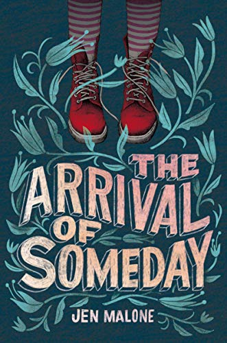 The Arrival of Someday