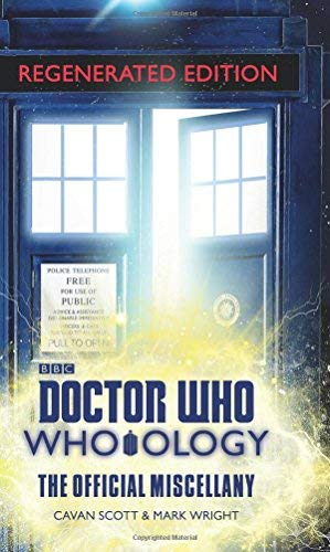 Who-ology: The Official Miscellany (Doctor Who: Regenerated Editon)
