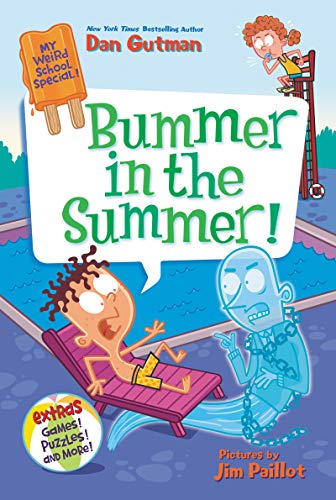 Bummer in the Summer! (My Weird School Special)