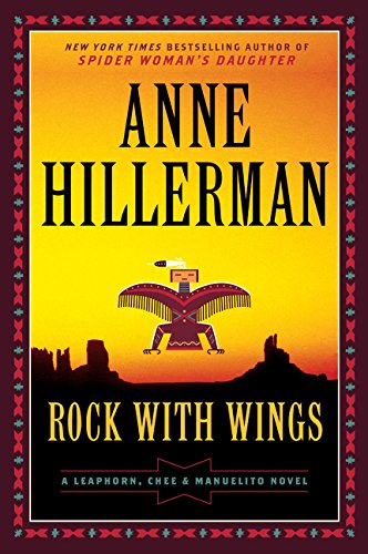 Rock with Wings (Leaphorn, Chee & Manuelito, Bk. 1)