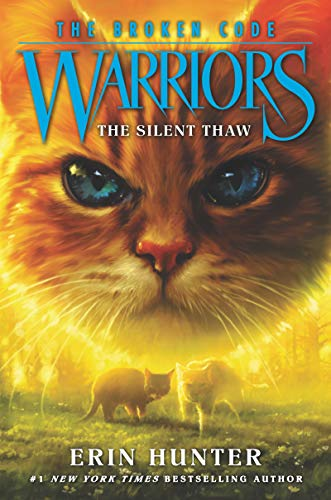 The Silent Thaw (Warriors: The Broken Code, Bk. 2)