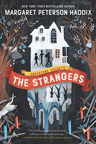The Strangers (Greystone Secrets, Bk. 1)