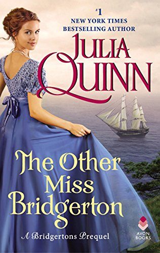 The Other Miss Bridgerton (A Bridgertons Prequel)
