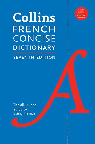 Collins French Concise Dictionary (7th Edition)