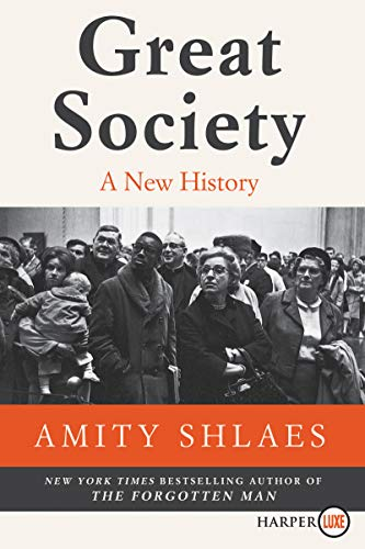 Great Society: A New History (Large Print)