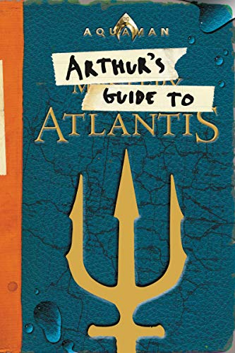 Arthur's Guide to Atlantis (Aquaman)