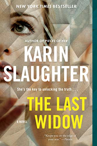 The Last Widow (Will Trent, Bk. 9)