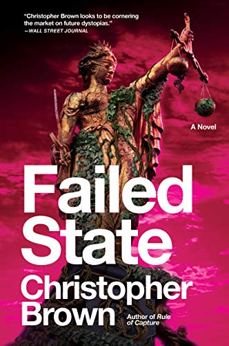 Failed State(Dystopian Lawyer, Bk. 2)