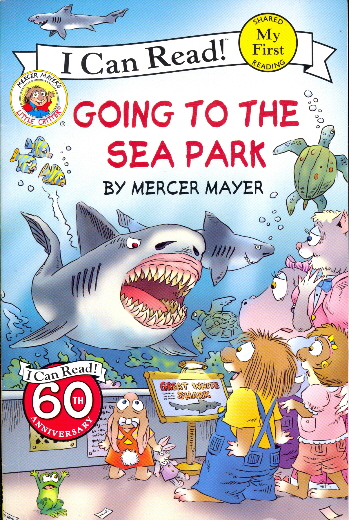 Going to the Sea Park (Litter Critter, My First I Can Read!)