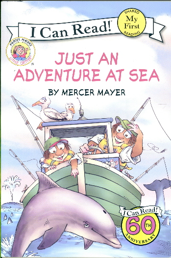 Just An Adventure At Sea (Little Critter, My First I Can Read!)