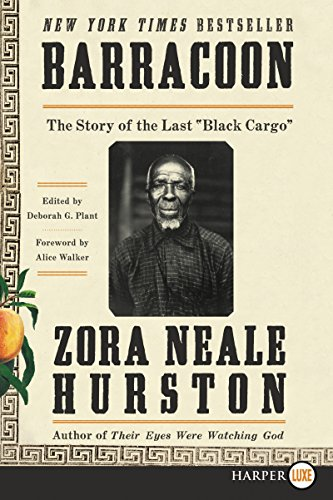 "Barracoon: The Story of the Last ""Black Cargo"" (Large Print)"