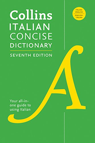 Collins Italian Concise Dictionary: Italian-English/English-Italian (7th Edition)
