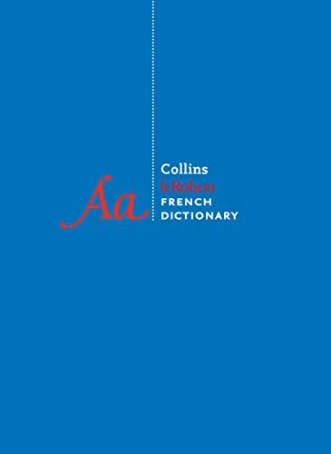 Collins Le Robert French Dictionary (10th Edition)