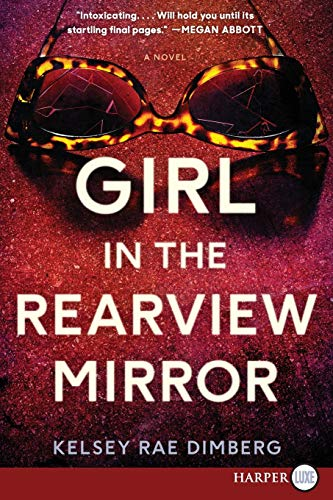 Girl in the Rearview Mirror (Large Print)