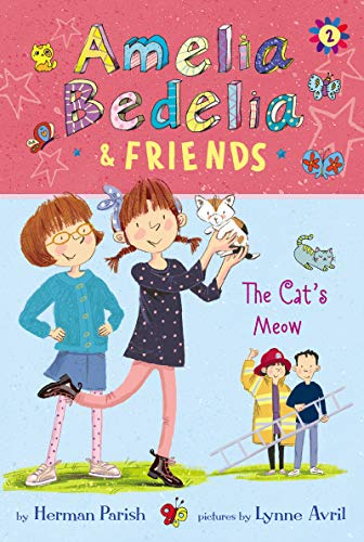 The Cat's Meow (Amelia Bedelia & Friends, Bk. 2)