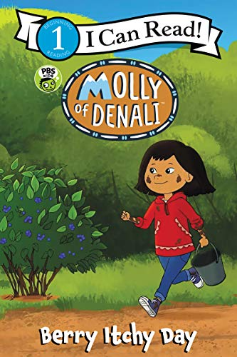 Berry Itchy Day (Molly of Denali, I Can Read! Level 1)