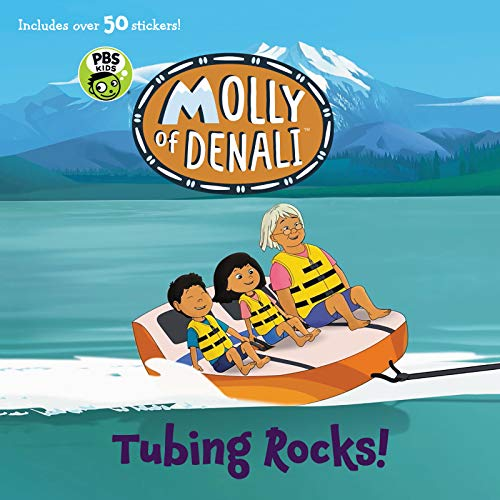 Tubing Rocks! (Molly of Denali)