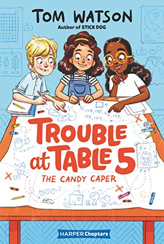 The Candy Caper (Trouble at Table 5, Bk.1)