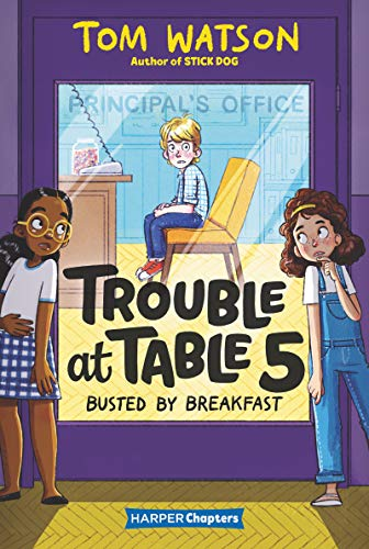 Busted by Breadfast (Trouble at Table 5, Bk. 2 - Harper Chapters)