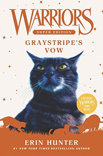 Graystripe's Vow (Warriors Super Edition, Bk. 13)