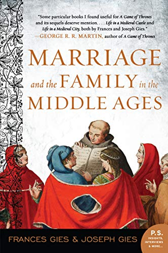 Marriage and the Family in the Middle Ages (Medieval Life)