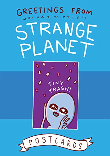 Greetings from Strange Planet: Postcards (Strange Planet Series)