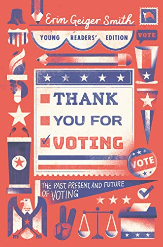 Thank You for Voting (Young Readers Edition)
