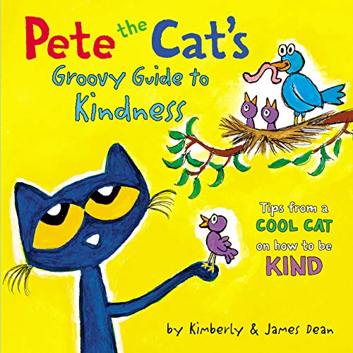 Pete the Cats Groovy Guie to Kindness (Pete the Cat)