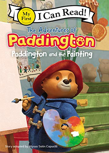 Paddington and the Painting (The Adventures of Paddington, My First I Can Read!)