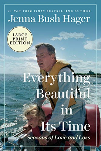Everything Beautiful in Its Time: Seasons of Love and Loss (Large Print)