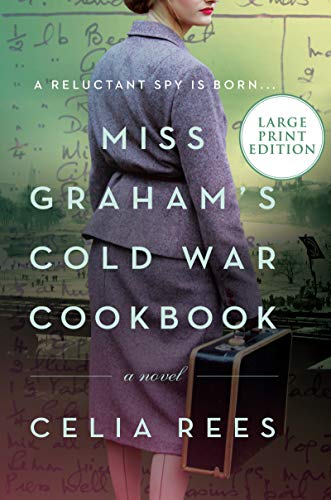 Miss Graham's Cold War Cookbook (Large Print)