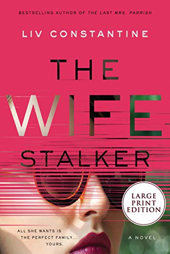 The Wife Stalker (Large Print)