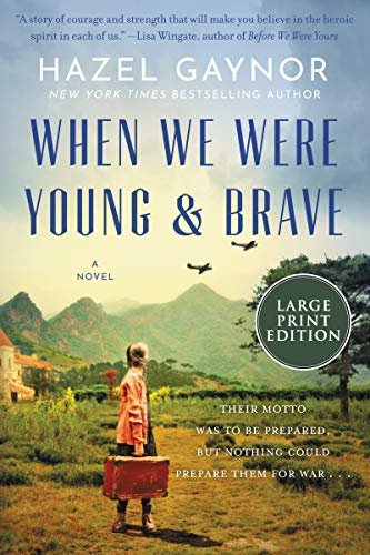 When We Were Young & Brave (Large Print)