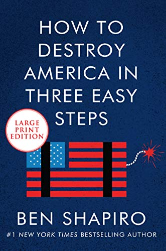 How to Destroy America in Three Easy Steps (Large Print