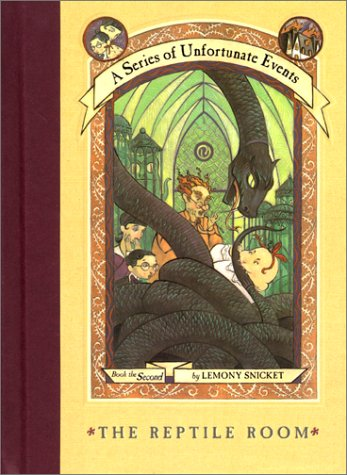 The Reptile Room (Series Of Unfortunate Events, Bk. 2)