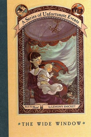 The Wide Window (A Series of Unfortunate Events, Bk. 3)
