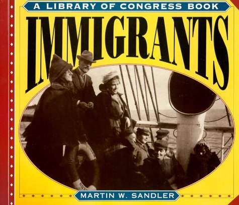 Immigrants (A Library of Congress Book)
