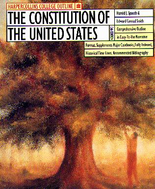 The Constitution Of The United States (Harpercollins College Outline)