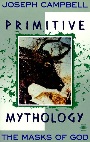 Primitive Mythology (Masks of God, Volume I)