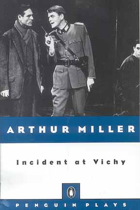 Incident at Vichy (Penguin Plays)