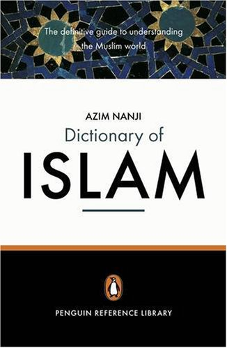 The Penguin Dictionary of Islam (Penguin Reference)