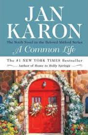 A Common Life: The Wedding Story (The Mitford Series #6)